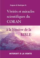 Vérités et miracles scientifiques du Coran à la lumière de la Bible 02.03.15