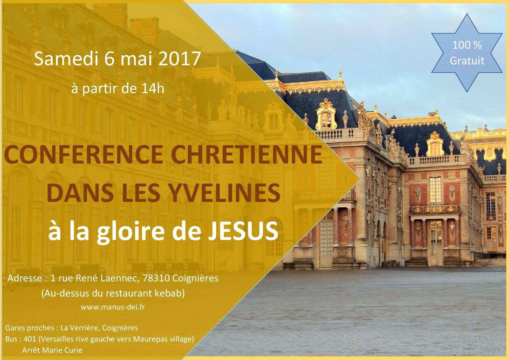 Conf rence chr tienne dans les yvelines 6 mai 2017 manus dei for Visite gratuite dans les yvelines