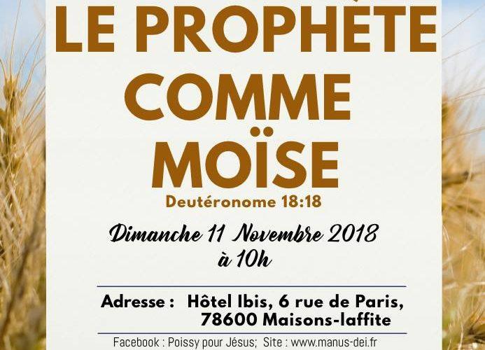 Conférence chrétienne : Le prophète comme Moïse - Deutéronome 18:18